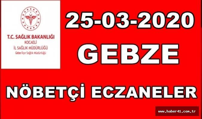 25-03-2020 Gebze Nöbetçi Eczaneleri