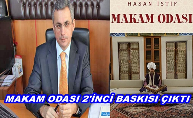 Hasan İstif'in 'Makam Odası' 2 inci Kitabı Çıktı