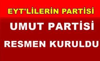 Umut Partisi resmen kuruldu