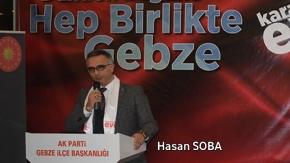 AK Parti Gebze İlçe Başkanı Hasan SOBA'nın Konuşması