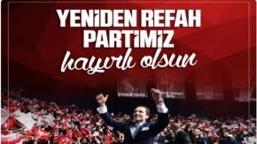 Yeniden Refah Partisi Genel Başkanı Fatih Erbakan Ankara'da Milletimizle Buluşuyor
